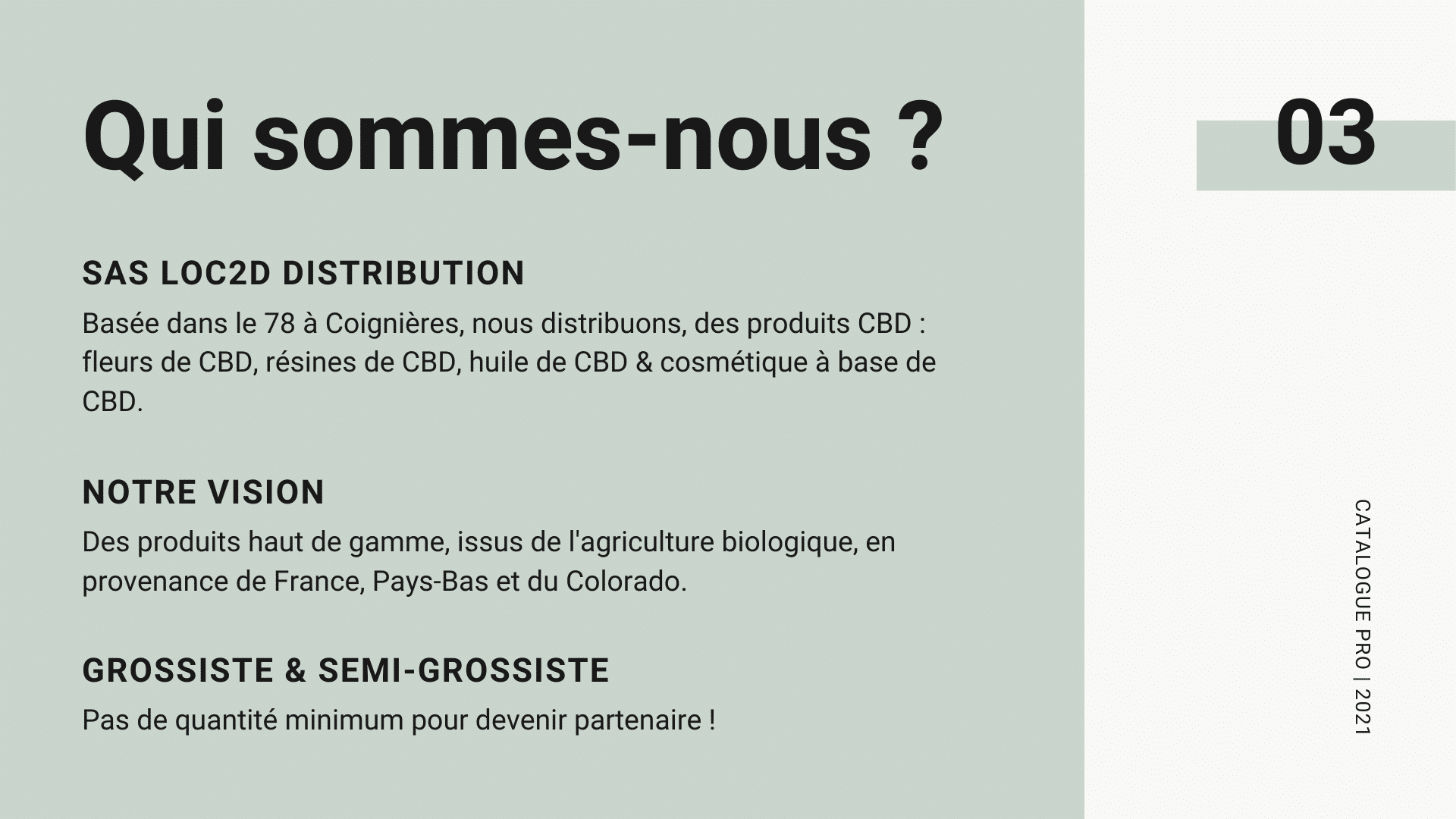 Revendeur CBD, Semi-Grossiste & Grossiste CBD